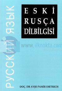 Eski Rusça Dilbilgisi Ayşe Pamir Dietrich