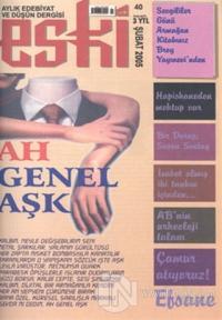 Eski Sayı: 40 Aylık Edebiyat ve Düşün Dergisi