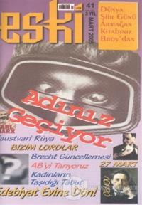 Eski Sayı: 41 Aylık Edebiyat ve Düşün Dergisi
