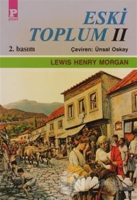 Eski Toplum 2