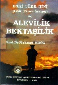 Eski Türk Dini (Gök Tanrı İnancı) ve Alevilik Bektaşilik