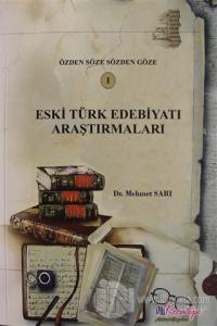 Eski Türk Edebiyatı Araştırmaları - 1
