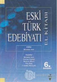 Eski Türk Edebiyatı (El Kitabı) %25 indirimli Osman Horata