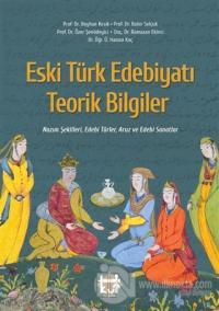 Eski Türk Edebiyatı Teorik Bilgiler Özer Şenödeyici
