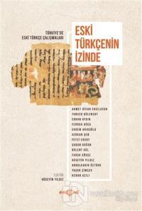 Eski Türkçenin İzinde Hüseyin Yıldız