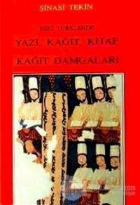 Eski Türklerde Yazı, Kağıt, Kitap, Kağıt Damgaları