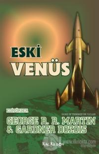 Eski Venüs %25 indirimli George R. R. Martin