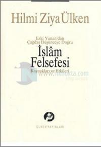 Eski Yunan'dan Çağdaş Düşünceye Doğru İslam Felsefesi