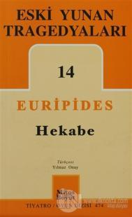 Eski Yunan Tragedyaları 14 - Hekabe