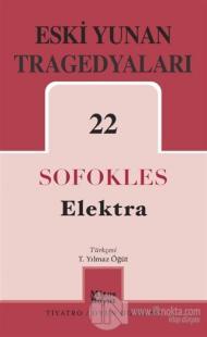 Eski Yunan Tragedyaları 22 Elektra