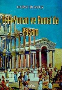 Eski Yunan ve Romada Yaşam