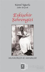 Eskişehir Şehrengizi (Ciltli) Kamil Uğurlu