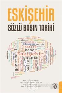 Eskişehir Sözlü Basın Tarihi