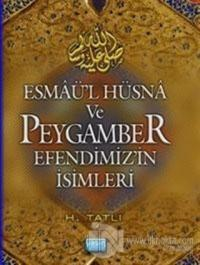 Esmaül Hüsna ve Peygamber Efendimizin İsimleri Hamza Tatlı