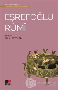 Eşrefoğlu Rumi - Türk Tasavvuf Edebiyatı'ndan Seçmeler 3