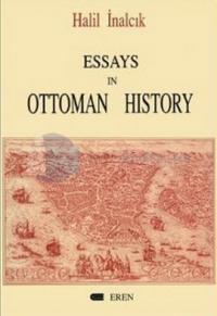 Essays In Ottoman History