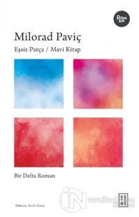 Eşsiz Parça / Mavi Kitap