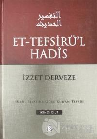 Et-Tefsirü'l Hadis 2.Cilt (Ciltli)