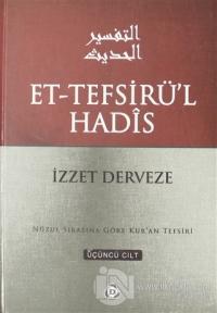Et-Tefsirü'l Hadis 3.Cilt (Ciltli)