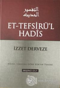 Et-Tefsirü'l Hadis 5.Cilt (Ciltli)