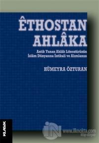 Ethostan Ahlaka Hümeyra Özturan