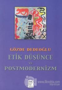 Etik Düşünce ve Postmodernizm