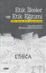 Etik İlkeler ve Etik Eğitimi