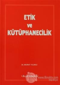 Etik ve Kütüphanecilik