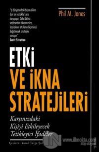 Etki ve İkna Stratejileri