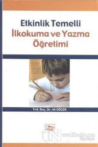 Etkinlik Temelli İlkokuma ve Yazma Öğretimi