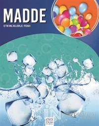 Etkinliklerle Fen - Madde
