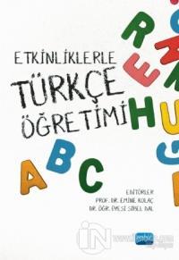 Etkinliklerle Türkçe Öğretimi Emine Kolaç