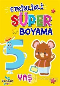 Etkinlikli Süper Boyama - 5 Yaş Fatıma Gülbahar Karaca