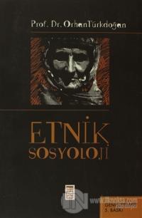 Etnik Sosyoloji Türk Etnik Sosyolojisi