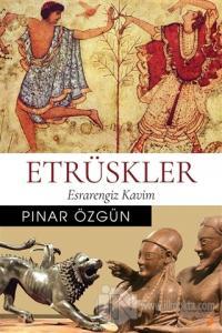 Etrüskler Pınar Özgün