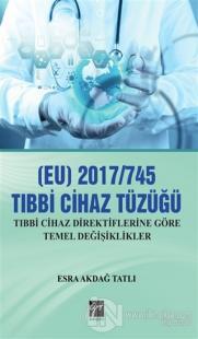 (EU) 2017/745 Tıbbi Cihaz Tüzüğü