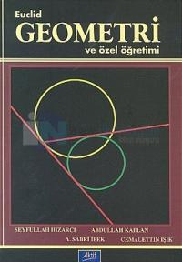 Euclid Geometri ve Özel Öğretimi