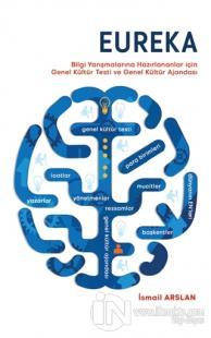 Eureka - Bilgi Yarışmalarına Hazırlananlar için Genel Kültür Testi ve Genel Kültür Ajandası