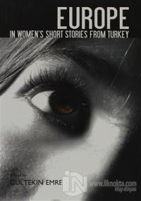 Europe In Women's Short Stories From Turkey