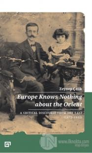 Europe Knows Nothing About The Orient