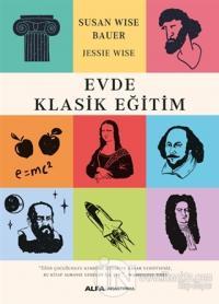 Evde Klasik Eğitim Susan Wise Bauer