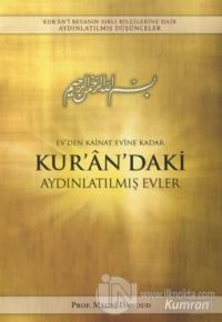 Ev'den Kainat Evine Kadar Kur'an'daki Aydınlatılmış Evler Seyyid Mecdi