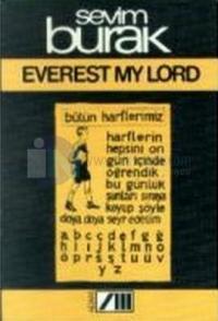 Everest My Lord - İşte Baş İşte Gövde İşte Kanatlar