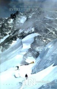Everest'te İlk Türk  Chomolungma  Dünyanın Ana Tanrıçası (Ciltli)