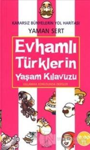Evhamlı Türklerin Yaşam Kılavuzu