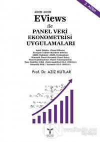 Eviews ile Panel Veri Ekonometrisi Uygulamaları