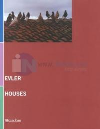 Evler - Houses