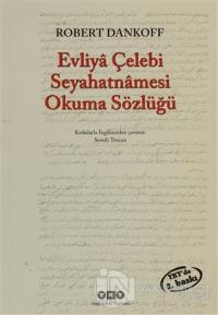 Evliya Çelebi Seyahatnamesi Okuma Sözlüğü