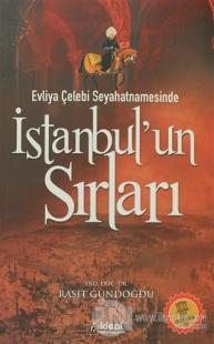 Evliya Çelebi Seyahatnamesinde İstanbul'un Sırları
