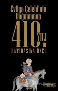 Evliya Çelebi'nin Doğumunun 410. Yılı Hatırasına Özel Seti (3 Kitap Takım)